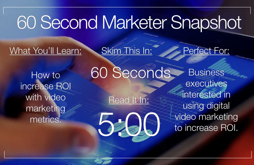 10 Video Marketing Metrics to Help Establish ROI