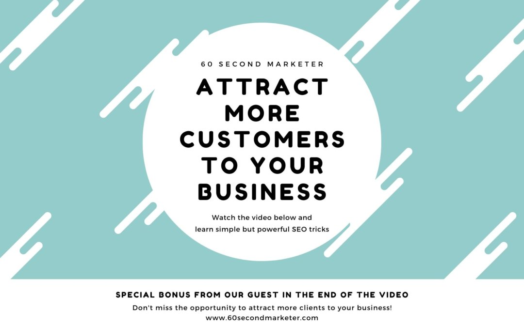 How to Attract More Customers to Your Business With SEO in 2020